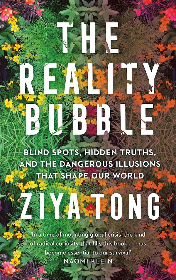 The Reality Bubble by Ziya Tong (Paperback ISBN 9781838850487) book cover