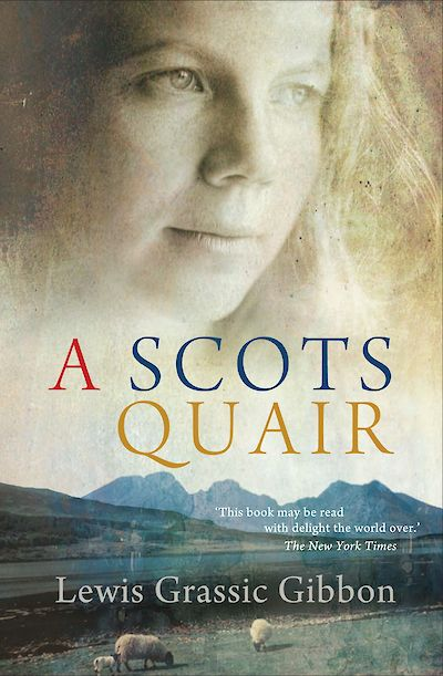 A Scots Quair by Lewis Grassic Gibbon cover