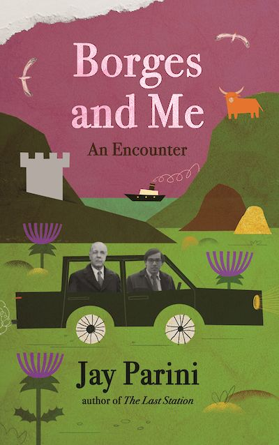We're publishing Borges and Me by Jay Parini