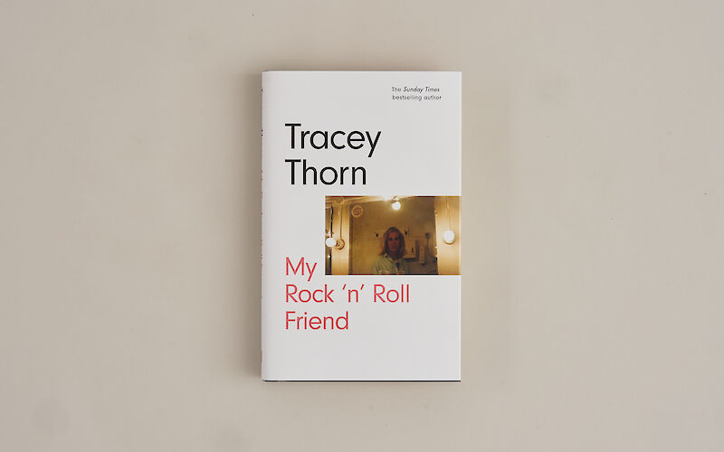 My Rock 'n' Roll Friend by Tracey Thorn gallery image 4