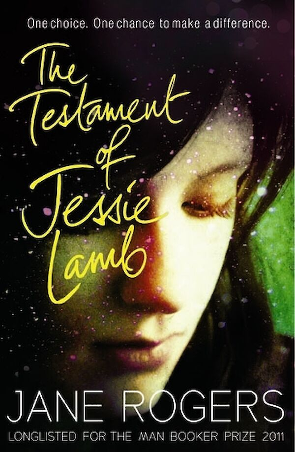 The Testament of Jessie Lamb by Jane Rogers (Paperback ISBN 9780857864185) book cover