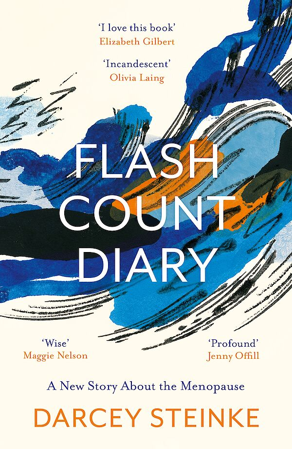 Flash Count Diary by Darcey Steinke (Paperback ISBN 9781786898128) book cover