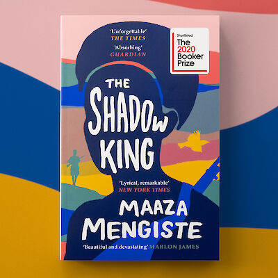 The Shadow King by Maaza Mengiste on the Booker shortlist!