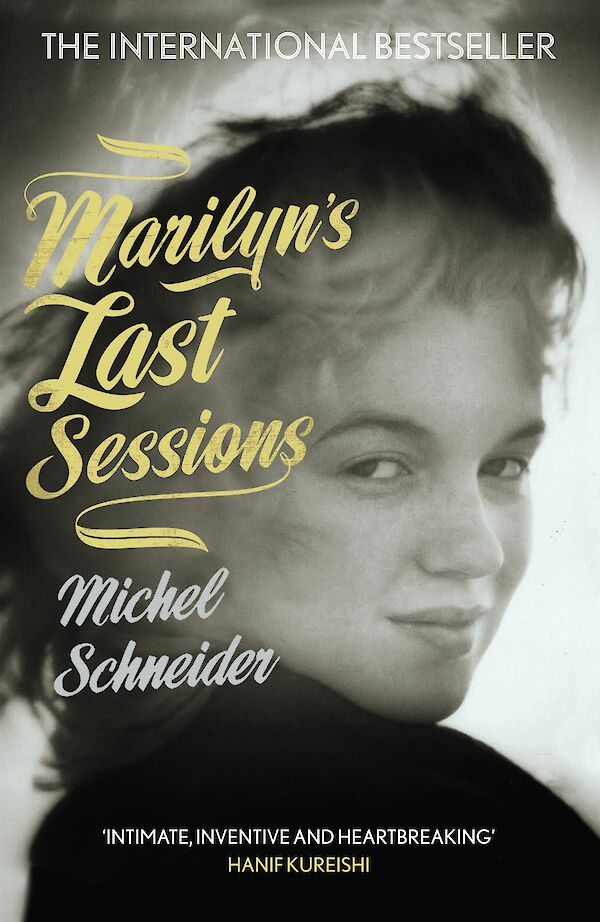 Marilyn's Last Sessions by Michel Schneider (eBook ISBN 9781847679147) book cover