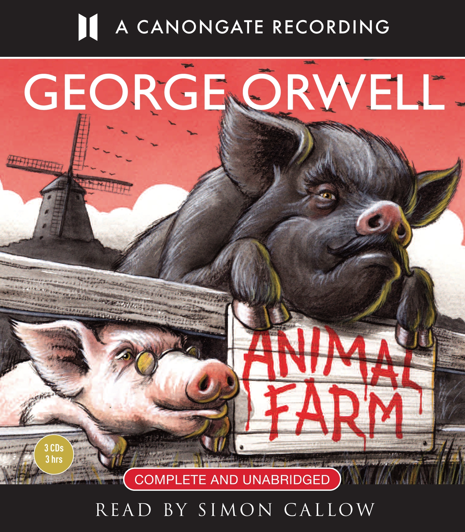 Animal Farm By George Orwell Canongate Books
