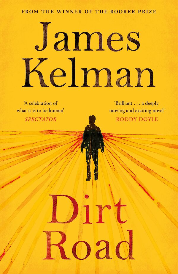 Dirt Road by James Kelman (Paperback ISBN 9781782118251) book cover