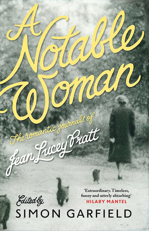 A Notable Woman by Jean Lucey Pratt, Simon Garfield (Paperback ISBN 9781782115724) book cover