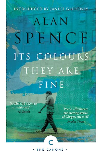 Its Colours They Are Fine by Alan Spence cover