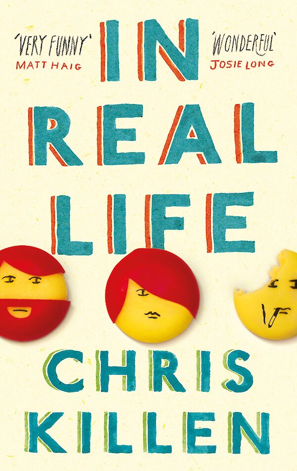 In Real Life by Chris Killen (Paperback ISBN 9781847672629) book cover