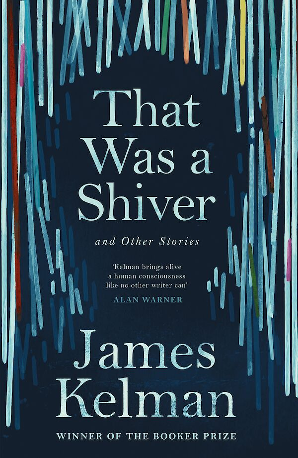 That Was a Shiver, and Other Stories by James Kelman (Paperback ISBN 9781786890924) book cover