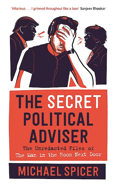 The Secret Political Adviser by Michael Spicer cover