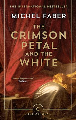 The Crimson Petal And The White by Michel Faber cover