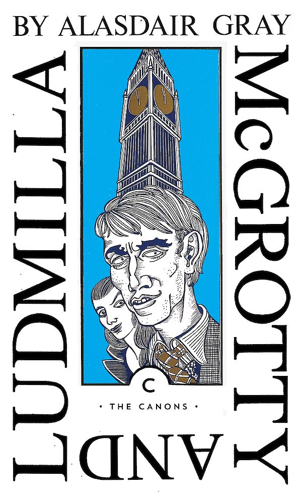 McGrotty and Ludmilla by Alasdair Gray (Paperback ISBN 9781838853877) book cover