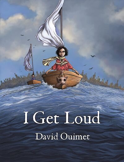 I Get Loud by David Ouimet, coming July 2021