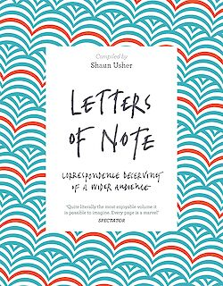 Letters of Note by Shaun Usher cover